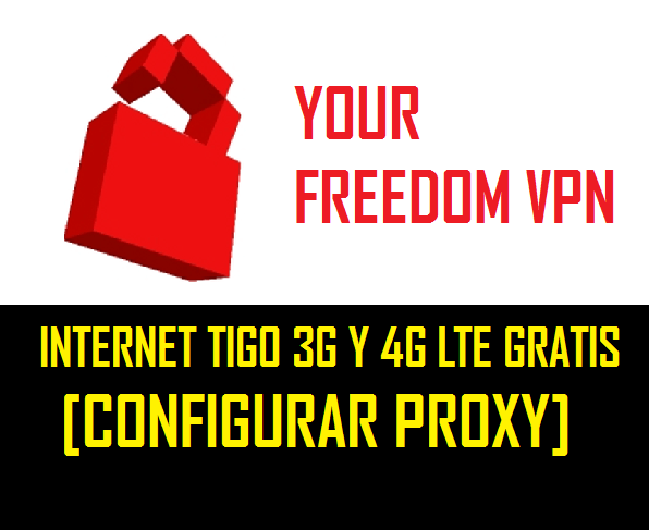 configurar un proxy en your freedom vpn para tener internet gratis