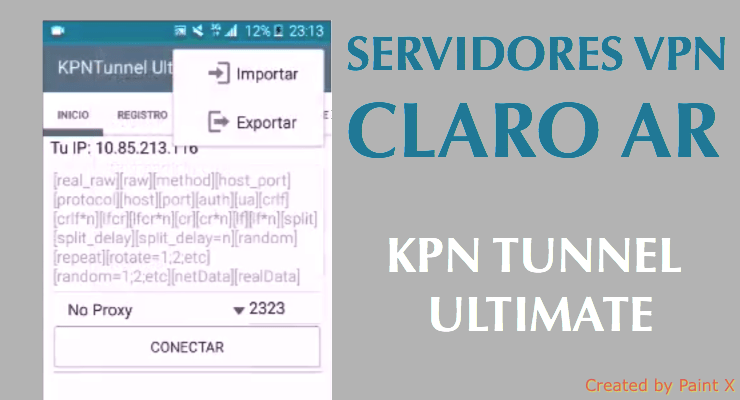 servidores claro ar kpn tunnel ultimate internet gratis