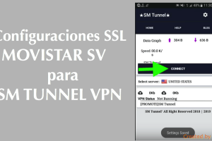 configuraciones ssl movistar sv sm tunnel vpn apk 2018 internet gratis