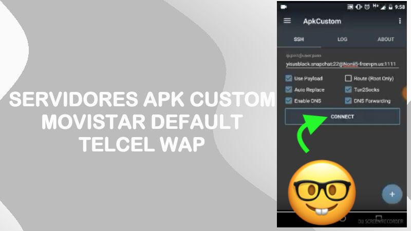 servidores apk custom vpn movistar default telcel wap 2018